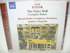 Bayer THE FAIRY DOLL (Complete Ballet) Slovak Radio SO/Mogrelia, Naxos NEW