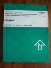 ENSTA 375~ LES TYPES DE NAVIRES & LEURS CONDITIONS d'EXPLOITATION~CARGOS~