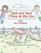 Zack and Zara Chew at the Zoo with Mrs Anteater by Sarah Chaplin (2013,...