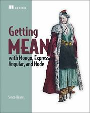 Getting MEAN with Mongo, Express, Angular, and Node by Simon H (FREE 2DAY SHIP)