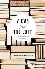 Views from the Loft: A Portable Writer's Workshop-ExLibrary
