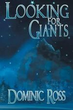 Looking For Giants by Dominic Ross (Signed Paperback)