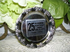 SOMERSET HIGH SCHOOL SOMERSET PA CLASS OF 1949 25TH REUNION SILVER PLATE 4""