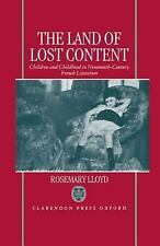 The Land of Lost Content: Children and Childhood in Nineteenth-Century French Li
