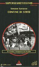 (Simone Sarasso) Confine di stato 2009 Supersegretissimo n.39