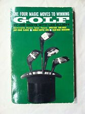 THE FOUR MAGIC MOVES TO WINNING GOLF BY JOE DANTE WITH LEN ELLIOTT VINTAGE