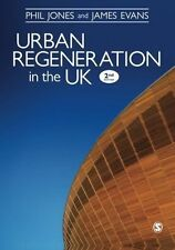 Urban Regeneration in the UK: Boom, Bust and Recovery by Dr. James Evans, Dr....