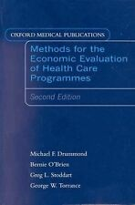 Methods for the Economic Evaluation of Health Care Programs (Oxford Medical Publ