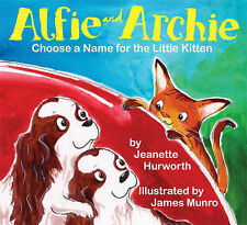 Alfie and Archie: Choose a Name for the Little Kitten: 2,GOOD Book