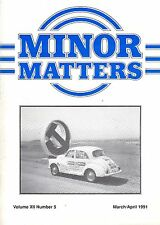 """MORRIS MINOR OWNERS CLUB MAGAZINE - """"MINOR MATTERS""""   (March/April 1991))"""