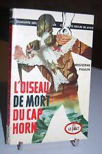L'OISEAU DE MORT DU CAP HORN Le Gibet N°9