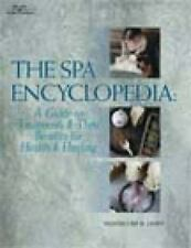 The Spa Encyclopedia: A Guide to Treatments & Their Benefits for Healt-ExLibrary