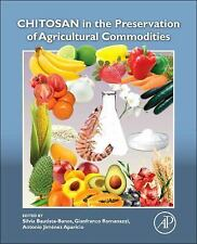 Chitosan in the Preservation of Agricultural Commodities (2016, Paperback)
