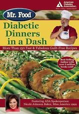 Mr. Food: Diabetic Dinners in a Dash by Ginsburg, Art