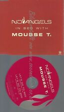 PROMO CD--NO ANGELS -- IN BED WITH MOUSSE T --2TR