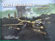 OV-1 Mohawk --- Walk Around - All Color Series -- Squadron/Signal Publ. No. 5549