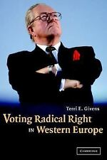 NEW - Voting Radical Right in Western Europe by Givens, Terri E.