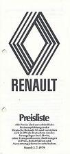 Liste de prix renault 1979 prix 2.7.79 4 f4 rodeo 5 ALPINE 14 16 18 20 30 a310 v6