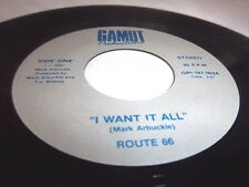 ROUTE 66-I WANT IT ALL/ME AND BILLY-GAMUT GPI-187-002 RARE VG+ 45