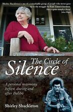 The Circle of Silence: A Personal Testimony Before, During and After Balibo, Sha