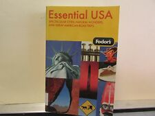 Fodor's Essential USA: Spectacular Cities, Natural Wonders, & Great American Roa