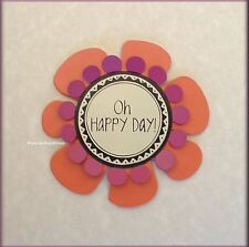 OH HAPPY DAY FLOWER METAL MAGNET EMBELLISH YOUR STORY FREE SHIPPING