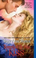 Byrons of Braebourne: Tempted by His Kiss Tracy Anne Warren (2009, HARDCOVER bk)