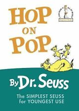 Hop on Pop The Simplest Suess for Youngest Use by Dr. Suess, Hardcover