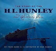 The Story of the H.L. Hunley and Queenie's Coin Edition 1. (True Story)