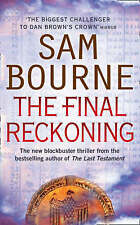 The Final Reckoning by Sam Bourne (Paperback, 2008) New Book