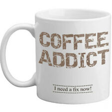 Coffee Addict I Need A Fix Now Novelty Coffee Funny Gift Mug Caffeine Addict Mug