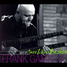 Frank Gambale-Best of Jazz and Rock Fusion CD NEW