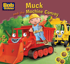 Muck and the Convoy (Bob the Builder Story Library),