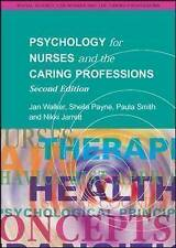 Psychology for Nurses and the Caring Professions by Nikki Jarrett, Paula Smith,…