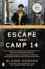 Escape from Camp 14: One Man's Remarkable Odyss by Blaine Harden, Paperback 2013