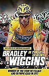 In Pursuit of Glory Wiggins, Bradley Paperback