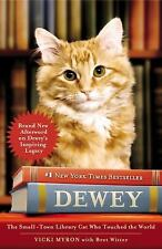 G, Dewey: The Small-Town Library Cat Who Touched the World, Vicki Myron, Bret Wi