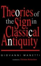 Advances in Semiotics: Theories of the Sign in Classical Antiquity by...