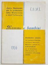 MAMME E BAMBINI... Opera N.le Maternità e Infanzia di CHIAVARI 1955