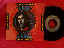 Frank Zappa - Bobby Brown goes down / I have been you  klasse 45