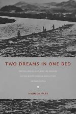 Two Dreams in One Bed: Empire, Social Life, and the Origins of the North Korean
