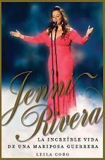 Jenni Rivera (Spanish Edition): La increíble vida de una mariposa guerrera, Cobo