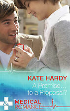 A Promise ... to a Proposal? by Kate Hardy (Hardback, 2015)