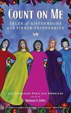 Count on Me: Tales of Sisterhoods and Fierce Friendships-ExLibrary