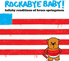 Rockabye Baby, Rocka - Rockabye Baby : Lullaby Renditions of Bruce Springsteen [