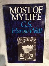 Signed First Edition G S Harvie Watt Most of my Life 1980