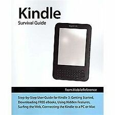 Kindle Survival Guide from Mobilereference : Step-by-Step User Guide for...