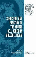Structure and Function of the Neural Cell Adhesion Molecule NCAM 663 (2012,...
