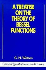 Cambridge Mathematical Library: A Treatise on the Theory of Bessel Functions...