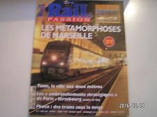 ** Rail Passion n°27 Tunis la ville aux deux métros / Spécial salon de Nuremberg